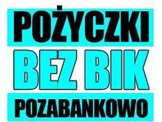 Chwilówka bez BIK - Pożyczki bez sprawdzania nawet do 2500 zł.