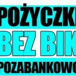 Zalety pożyczki bez BIK