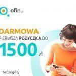 Ofin chwilówka 2000 zł na 30 dni bez opłat lub pożyczka 10 000 zł na 24 raty