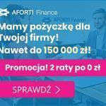 Aforti Finance pożyczki ratalne do 100 tys. zł na 24 miesiące
