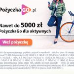PożyczkaGo do 2000 zł na 30 dni lub 5000 zł na 6 m-cy